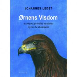 Ørnens Visdom: en bog om spiritualitet, bevidsthed og frem for alt kærlighed