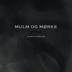 Mulm og mørke: Strik