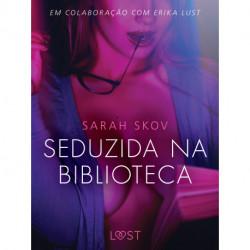 Seduzida na biblioteca - Conto erótico