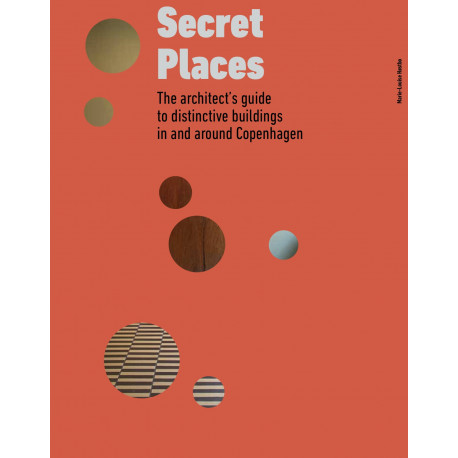 Secret Places: From Functionalism to Brutalism