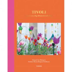 Tivoli – en eventyrlig blomstrende have