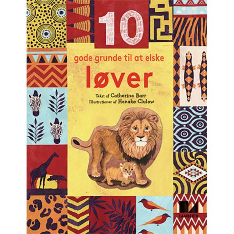10 gode grunde til at elske løver