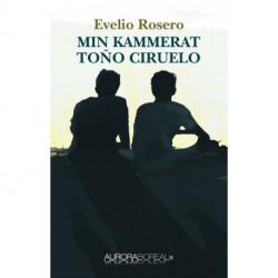 Min kammerat Toño Ciruelo