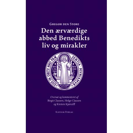 Den ærværdige abbed Benedikts liv og mirakler: (Dialoger - anden bog)