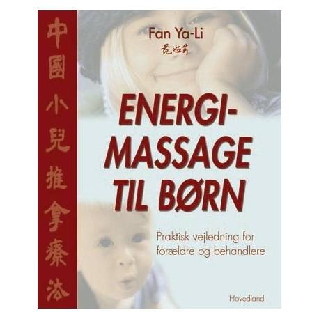 Energimassage til børn: praktisk vejledning for forældre og behandlere