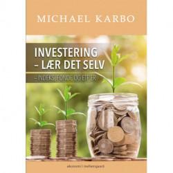 Investering - lær det selv: Indeks, fonde og ETF'er