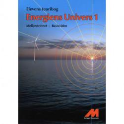 Energiens Univers 1 -  Teoribog - Basisviden: Mellemtrin Natur/Teknologi med matematik