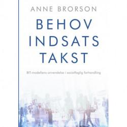 Behov, Indsats, Takst: BIT-modellens anvendelse i socialfaglig forhandling