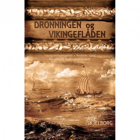 Dronningen og vikingeflåden