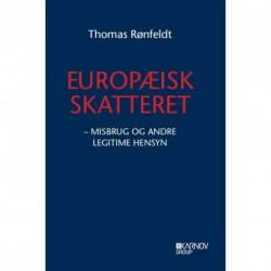 Europæisk skatteret - Misbrug og andre legitime hensyn (Bind 1)