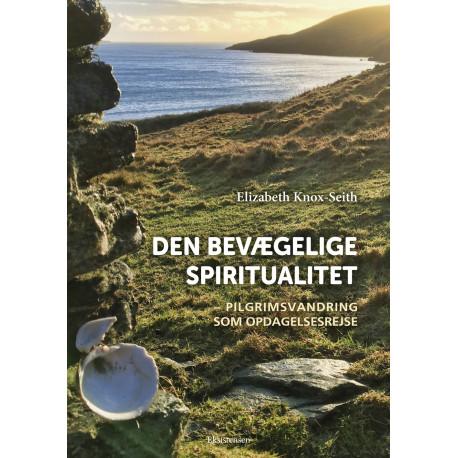 Den bevægelige spiritualitet: Pilgrimsvandring som opdagelsesrejse