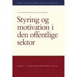 Styring og motivation i den offentlige sektor