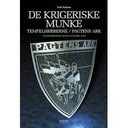 De krigeriske munke - Tempelherrerne / Pagtens Ark: fra middelalderens historie til nutidens myter