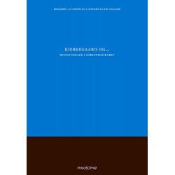 Kierkegaard og - hovedtemaer i forfatterskabet: ... hovedtemaer i forfatterskabet