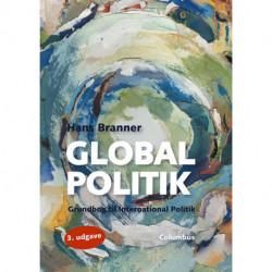 Global politik: grundbog til international politik