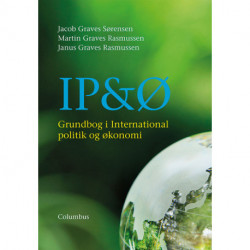 IP&Ø: grundbog i international politik og økonomi