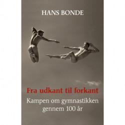 Fra udkant til forkant: Kampen om gymnastikken gennem 100 år