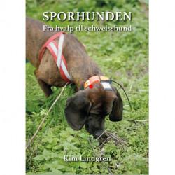 Sporhunden: Fra hvalp til schweisshund