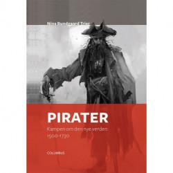 Pirater: Kampen om den nye verden - 1500-1730