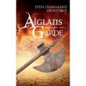 Aiglans Garde: roman