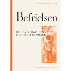 Befrielsen. De udviklingshæmmedes historie i Danmark