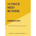 10 dage med russisk: Russisk lærebog for begyndere