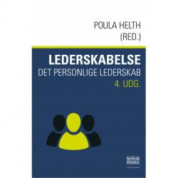 Lederskabelse 4. udgave: det personlige lederskab