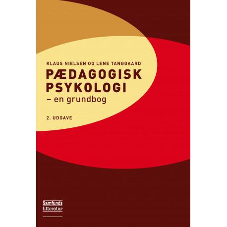 Pædagogisk psykologi, 2. udgave: en grundbog