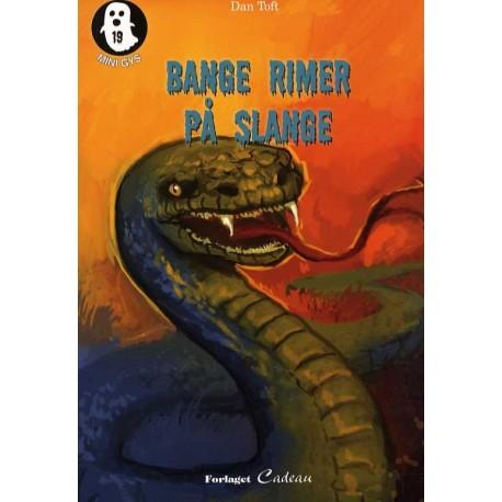 Bange rimer på slange