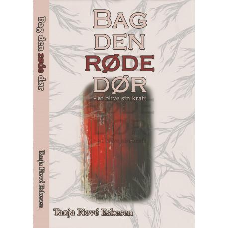 Bag den røde dør: At blive sin kraft