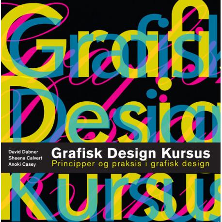 Grafisk design kursus: Principper og praksis i grafisk design