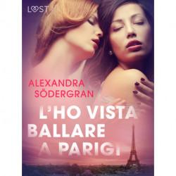 L'ho vista ballare a Parigi - Breve racconto erotico