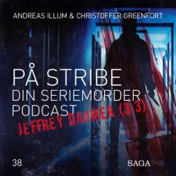 På Stribe - din seriemorderpodcast (Jeffrey Dahmer 3:3)