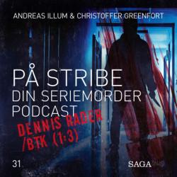 På Stribe - din seriemorderpodcast (Dennis Rader/BTK 1:3)