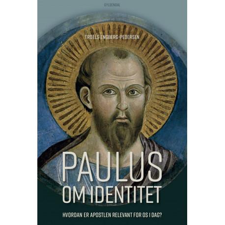 Paulus om identitet: Hvordan er apostlen relevant for os i dag?