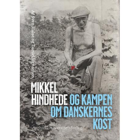 Mikkel Hindhede og kampen om danskernes kost