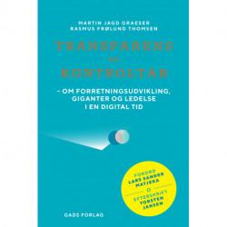 Transparens og kontroltab: Om forretningsudvikling, giganter og ledelse i en digital tid
