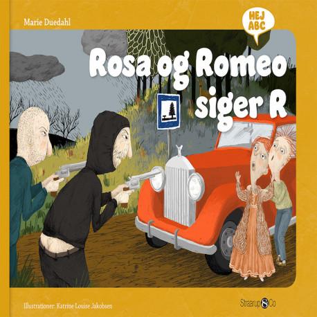 Rosa og Romeo siger R