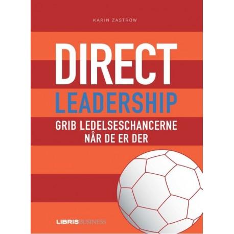 Direct Leadership: grib ledelseschancerne når de er der