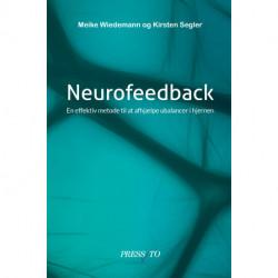 Neurofeedback: En effektiv metode til at afhjælpe ubalancer i hjernen