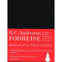 H.C. Andersens Fodreise: Fra Holmens Canal til Østpynten af Amager i Aarene 1828 og 1829