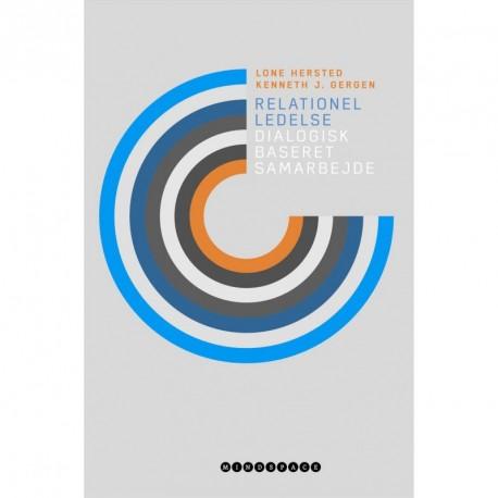 Relationel ledelse: dialogisk baseret samarbejde
