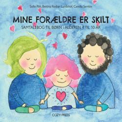 Mine forældre er skilt: Samtalebog til børn i alderen 4 til 10 år