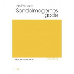 Sandalmagernes Gade: med forord af Thomas Harder
