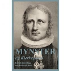 Mynster og Kierkegaard: en tekstmontage