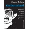 Karikaturland: i krydsild mellem danske forfattere og tegnere