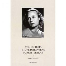 Stil og tema i Tove Ditlevsens forfatterskab