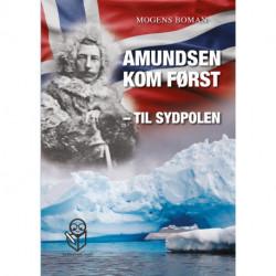 Amundsen kom først - til Sydpolen