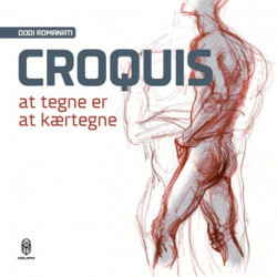 Croquis: At tegne er at kærtegne