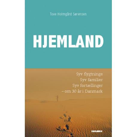 Hjemland: Syv flygtninge, syv familier, syv fortællinger – om 30 år i Danmark